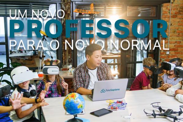 Um Novo Professor para o Novo Normal
